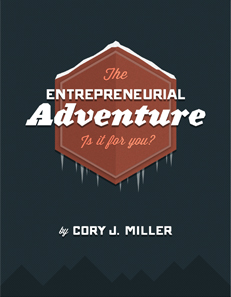 The Entrepreneurial Adventure by Cory Miller