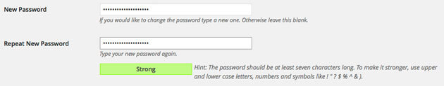 Good WordPress password security requires strong passwords. You can require them in WordPress.