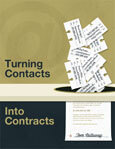 Freelance Relationships: Learn how to turn contacts into contracts.