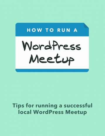 WordPress Meetups: Go Far Together by Getting Together