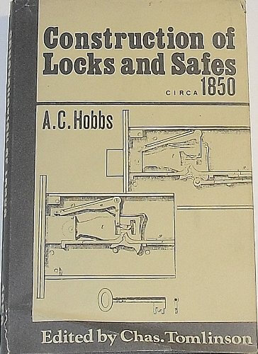 Construction of Locks and Safes by A. C. Hobbs
