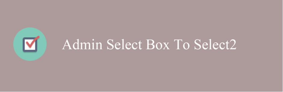 Admin Select Box To Select2