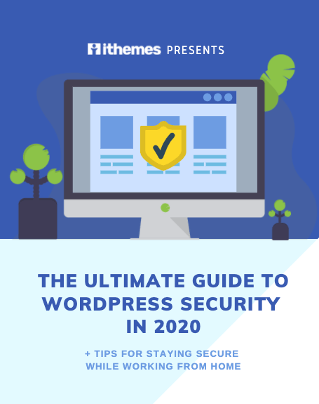 ultimate guide to wordpress security in 2020