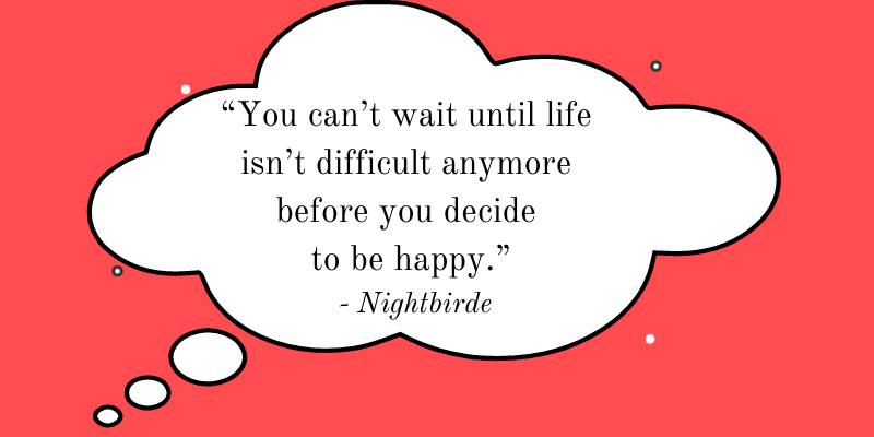 Choose to Live a Happy Life