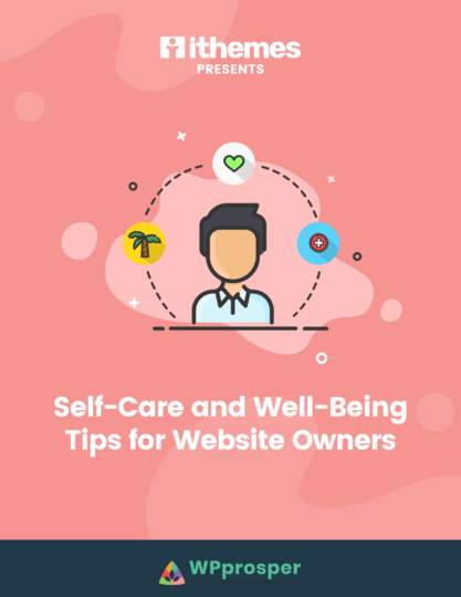 WPprosper eBook - Self Care and Well Being Tips