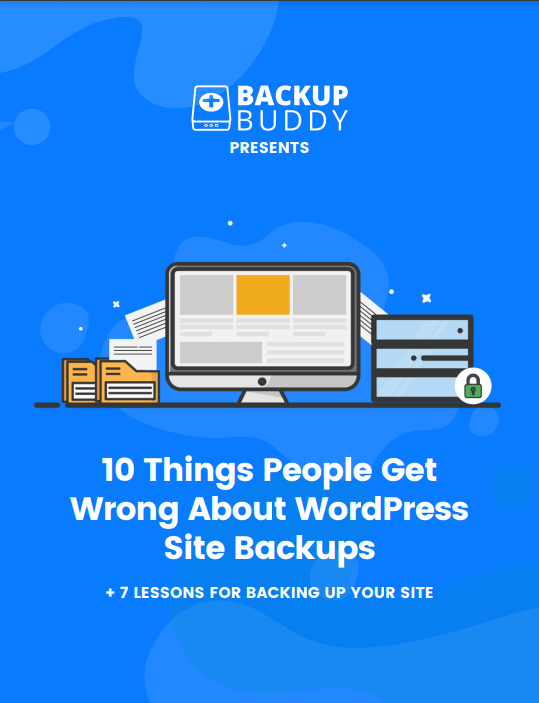 10 Things People Get Wrong About WordPress Site Backups